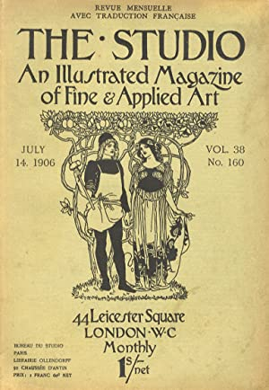 STUDIO (THE). An illustrated Magazine of fine & applied art. Vol. 38, n. 160. July 14, 1906. Revu...
