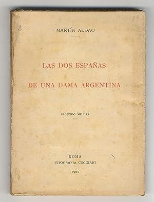 Las dos Españas de una dama argentina.: Aldao Martín.