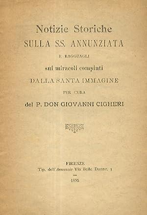 Notizie storiche sulla SS. Annunziata e ragguagli: CIGHERI Giovanni.