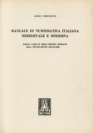 Manuale di numismatica italiana medievale e moderna.: simonetti l.