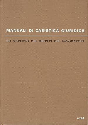 Lo statuto dei diritti dei lavoratori. (Legge: LONGO Mario (A