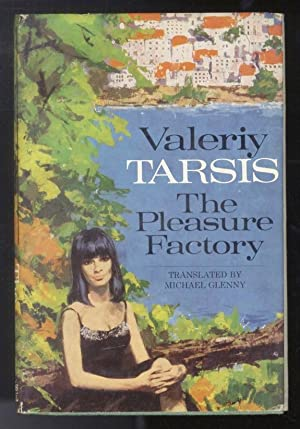 The Pleasure Factory. Translated by Micheal Glenny.