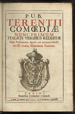 Pub. Terentii Comoediae nunc primum Italicis versibus: TERENTIUS Afer Publius