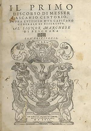 Il primo discorso di messer Ascanio Centorio: Centorio degli Ortensi