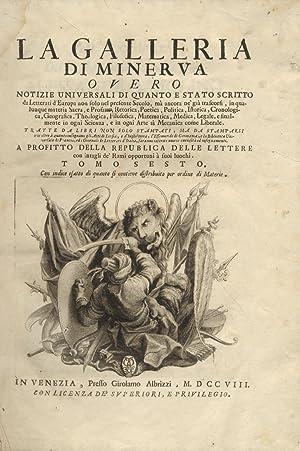 GALLERIA (LA) di Minerva overo Notizie universali