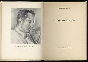 Il corvo bianco.: BIGONGIARI Piero.