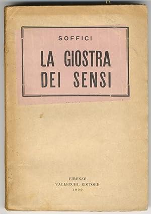 La Giostra dei Sensi. Seconda edizione.: SOFFICI Ardengo.