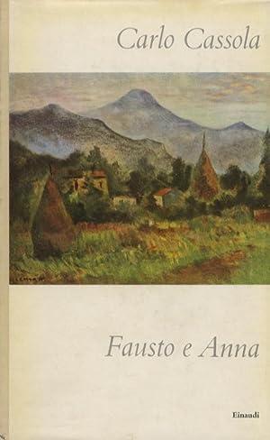 Fausto e Anna. Nuova edizione.: CASSOLA Carlo.