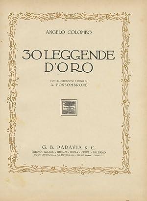 30 leggende d'oro. Con illustrazioni e fregi: COLOMBO Angelo.