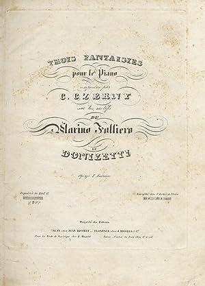 Trois fantaisies pour le piano, composées par: CZERNY Carl.