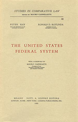 The United States Federal System. With a foreword by M. Cappelletti.