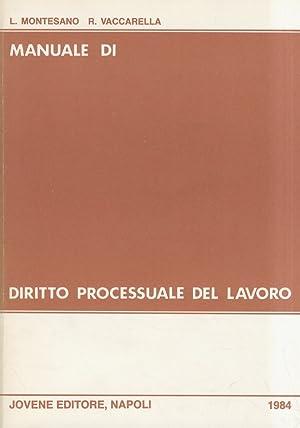 Manuale di diritto processuale del lavoro.: montesano l. -