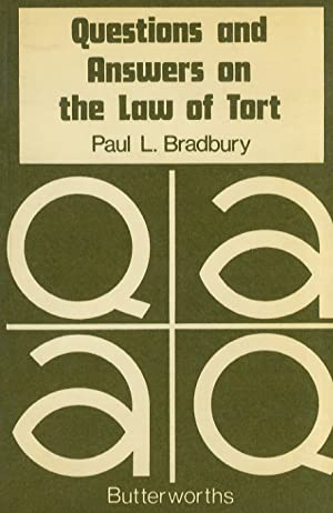 Questions and Answers on the Law of Tort.