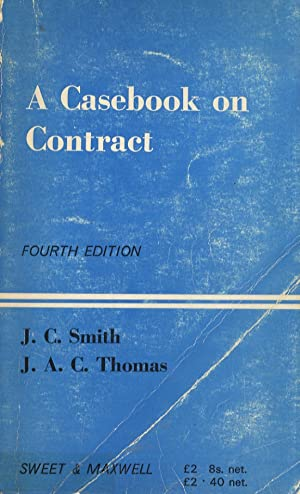 A casebook on Contract. Fourth Edition.