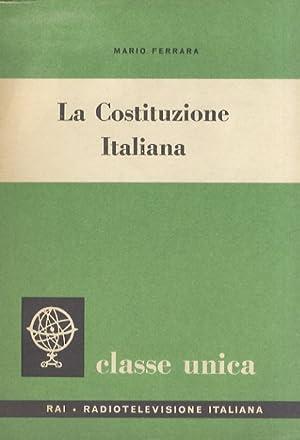 La Costituzione Italiana.: FERRARA Mario.