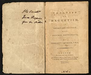A treatise on magnetism, in theory and practice, with original experiments. By Tiberius Cavallo [.].