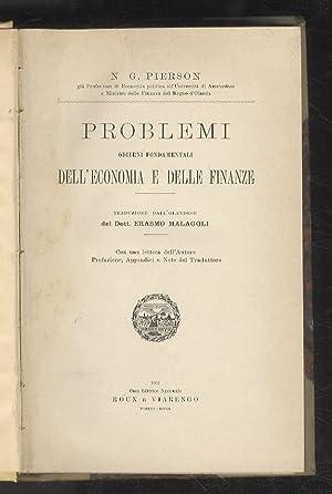 Problemi odierni fondamentali dell'economia e delle finanze.: PIERSON N.G.