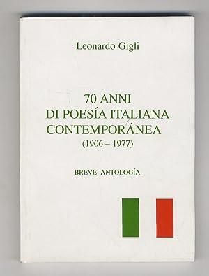 70 anni di poesia italiana contemporanea (1906-1977).: GIGLI Leonardo (a