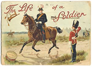 The Life of a Soldier. Illustrated by Harry Payne. Described by Colonel W. W. Knollys.