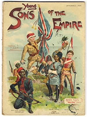 Young Sons of the Empire. (Africa - The Gold Coast - Canada - Malta and Cyprus - India - Ceylon -...