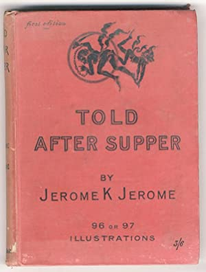 Told After Supper. With 96 or 97 Illustrations by Kenneth M. Skeaping.