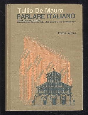 Parlare italiano. Antologia di letture per i: DE MAURO Tullio.