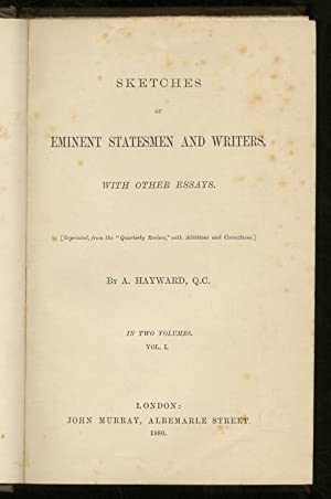 Sketches of Eminent Statesmen and Writers, with Other Essays. (Reprinted from the