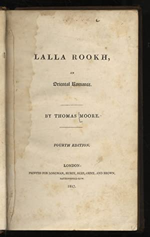 Lalla Rookh, an Oriental Romance. By Thomas Moore. Fourth Edition.