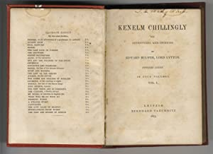 Kenelm Chillingly, his adventures and opinions by Edward Bulwer, Lord Lytton, Copyright Edition. ...