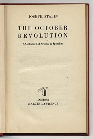 The October Revolution. A Collection of articles & speeches.