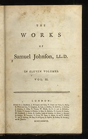 The Works of Samuel Johnson, LL.D. Together with his life, and notes on his Lives of the Poets, b...