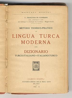 Metodo teorico-pratico di Lingua Turca moderna con: FRANCESCO da SCANDIANO