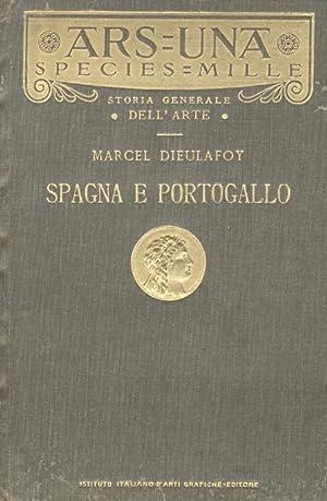 L'arte in Spagna e Portogallo [.] prima: Dieulafoy M.