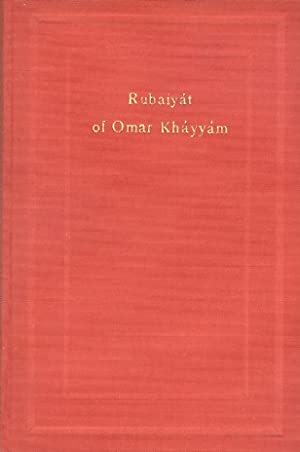 Rubaiyat. Rendered into English verse by Edward: KHAYYAM OMAR.