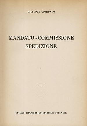 Mandato - Commissione - Spedizione.: Giordano G.
