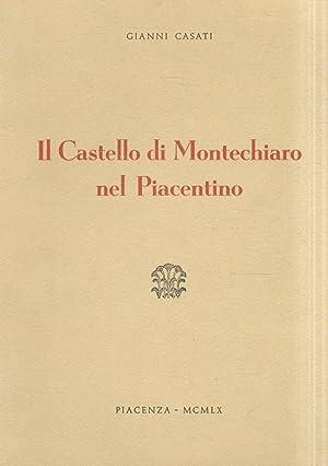 Il castello di Montechiaro nel Piacentino.: CASATI G.