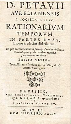 D. Petauii Aurelianensis e Societate Iesu, Rationarium: PETAU Denis.