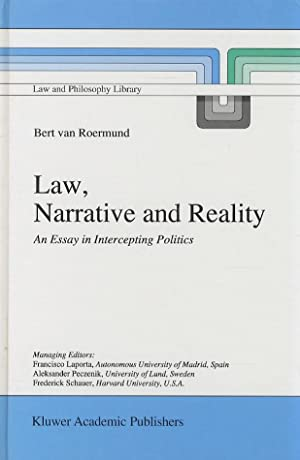 Law, Narrative and Reality. An Essay in Intercepting Politics.