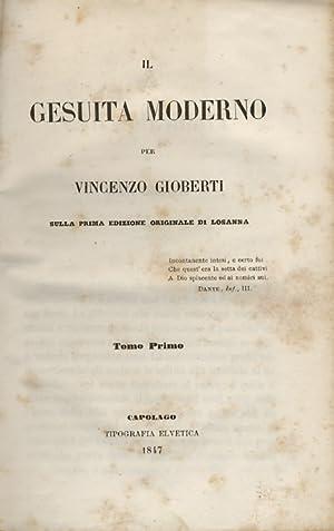 Il gesuita moderno per Vincenzo Gioberti. Sulla: GIOBERTI Vincenzo.