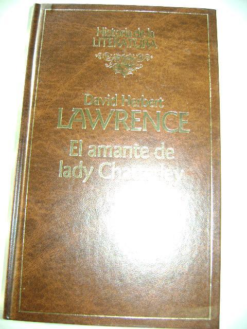 EL AMANTE DE LADY CHATTERLEY - DAVID HERBERT LAWRENCE