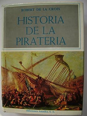 HISTORIA DE LA PIRATERIA: ROBERT DE LA