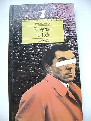 EL REGRESO DE JACK: MANUEL L. ALONSO