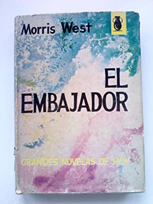 EL EMBAJADOR: MORRIS WEST