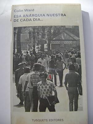 ESA ANARQUIA NUESTRA DE CADA DIA.: COLIN WARD