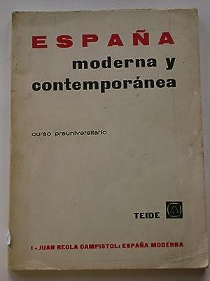ESPAÑA MODERNA Y CONTEMPORÁNEA. Curso preuniversitario.1.España Moderna: JUAN ...