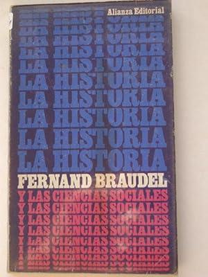 LA HISTORIA Y LAS CIENCIAS SOCIALES: FERNAND BRAUDEL
