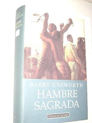 HAMBRE SAGRADA: BARRY UNSWORTH