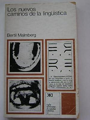LOS NUEVOS CAMINOS DE LA LINGUISTICA: BERTIL MALMBERG
