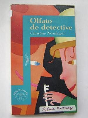 OLFATO DE DETECTIVE: CHRISTINE NÖSTLINGER