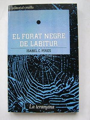 EL FORAT NEGRE DE LABITUR: ISABEL C. PIRES